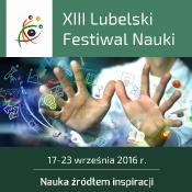 XIII Lubelski Festiwal Nauki (19-23.09.2016)